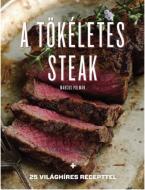    Bárki meg tud sütni egy szelet marhahúst, de hogyan készítsük el a tökéletes steaket? Marcus Polman (megrögzött húsimádó) szakíró végiglátogatta New York legjobb steakházainak konyháit és Párizs híres éttermeit, hogy kiderítse. Beszélt profi hentesekkel, bioállat-tenyésztőkkel, szakácsokkal és más gasztronómiai szakértőkkel és könyvében megosztja az ínycsiklandó steak készítésének titkát.            A könyvből megtanulhatja:      Milyen különbségeket jelent a hús minőségében a szarvasmarha fajtája      19-féle húsrész jellemzőit, minőségét és állagát      Hogyan válassza ki a tökéletes húsrészt a hentesnél      Hogyan állapítsa meg a sütési fokozatot és érjen el gyönyörű rácsos mintázatot a húson      Hogyan lehet fűszerezni, pirítani, serpenyőben sütni és szárazon érlelni a húsokat      Melyik a tökéletes bor a tökéletes steak mellé             Mindezen túl megtalálja 25 világhíres steak receptjét - a lenyűgöző Wellington-bélszíntől a tatárbifsztekig vagy Diane-steakig - illetve klasszikus mártások, pl. a béarni vagy bordeaux-i leírását. Továbbá a legfinomabb házi sült krumpli és más köretek receptjeit is.