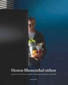 Heston Blumenthal otthon