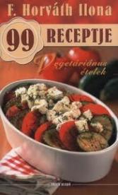Vegetáriánus ételek /F. Horváth Ilona 99 Receptje 8.