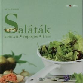 Saláták /Könnyű, ropogós, friss