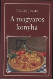 A magyaros konyha /Nemzeti Könyvtár 12.