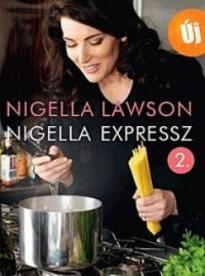Nigella Expressz 2.