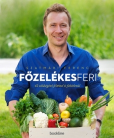 Főzelékes Feri - 42 zöldségétel feltéttel és feltétlenül