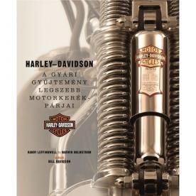 Harley-Davidson - A gyári gyűjtemény legszebb motorkerékpárjai