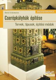 Cserépkályhák építése 2. kiadás - Mestermunka