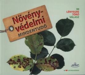 Növényvédelmi mindentudó - 99 lényegre törő válasz