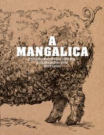 A mangalica - A világhírű magyar fajta története, a legjobb magyar séfek receptjeivel