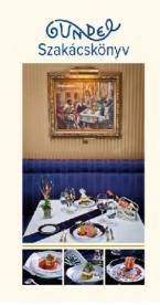Gundel szakácskönyv - Klasszikus receptek és az új korszak fogásai